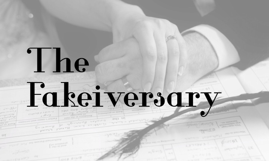 The Fakeiversary