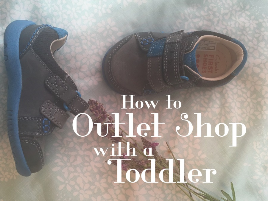 How to Outlet Shop with a Toddler in 15 Annoying Steps